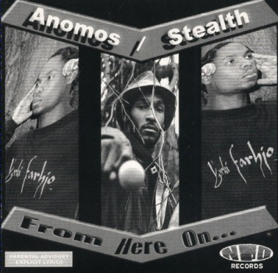 Anomos & Stealth - From Here On...