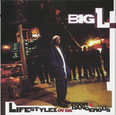 Big L – Lifestylez Ov Da Poor & Dangerous (20th Anniversary Edition CD) (1995-2015) (FLAC + 320 kbps)