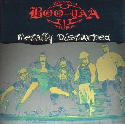 Boo-Yaa T.R.I.B.E. – Metally Disturbed EP (CD) (1996) (FLAC + 320 kbps)