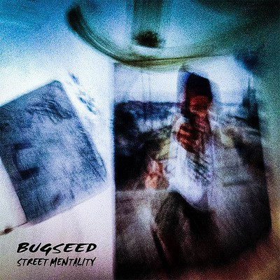 Bugseed-Street-Mentality-2016