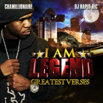 Chamillionaire - I Am Legend  Greatest Verses