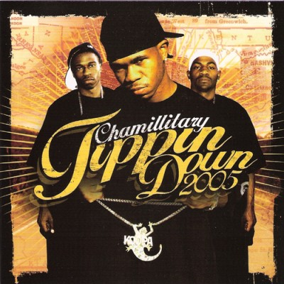 Chamillitary – Tippin Down (CD) (2005) (320 kbps)