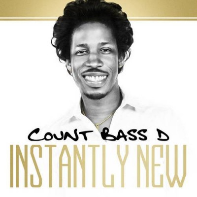 Count Bass D - Instantly New