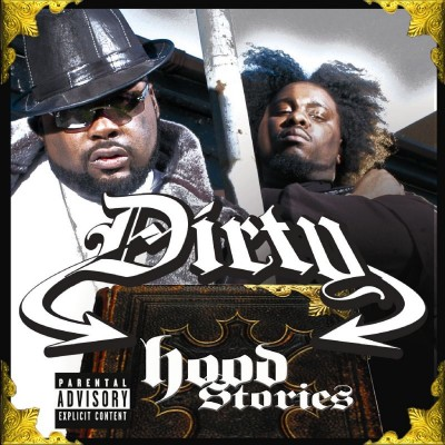 Dirty - Hood Stories