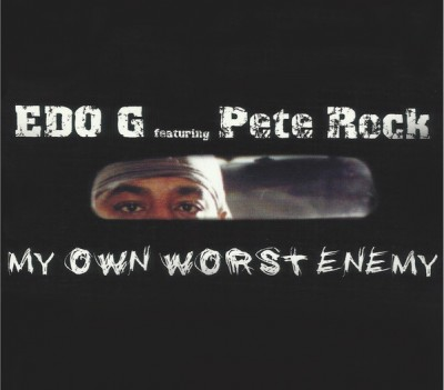EDO.G & Pete Rock – My Own Worst Enemy (CD) (Deluxe Edition) (2004-2016) (FLAC + 320 kbps)