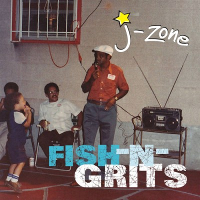 J-Zone - Fish-N-Grits