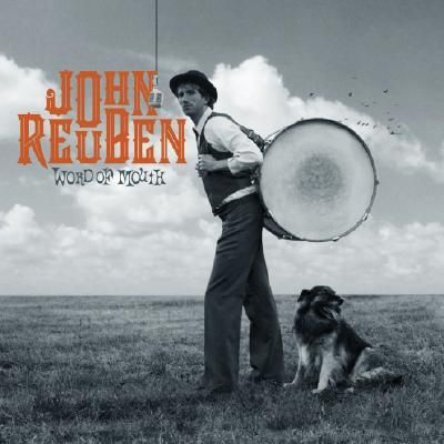 John Reuben – Word Of Mouth (CD) (2007) (FLAC + 320 kbps)