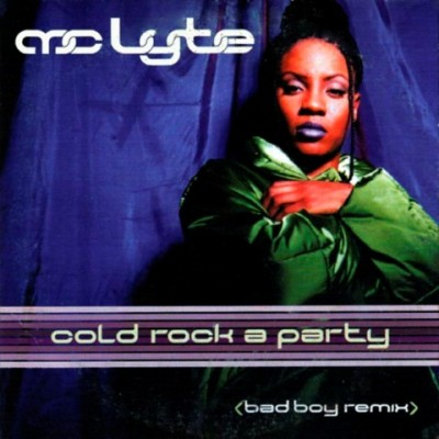 MC Lyte - Cold Rock A Party (Single)
