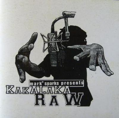 Mark Sparks – Mark Sparks Presents Kakalaka Raw (CD) (1996) (FLAC + 320 kbps)