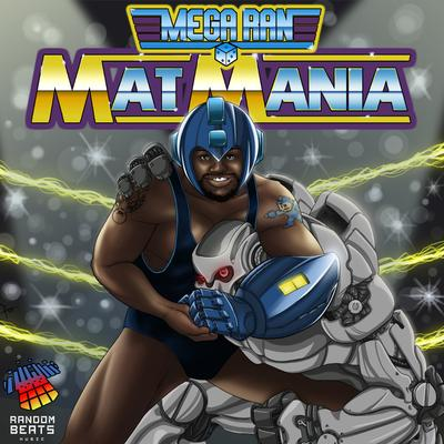 Mega Ran - Mat Mania- The Album - FRONT COVER