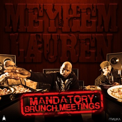 Meyhem Lauren – Mandatory Brunch Meetings (CD) (2012) (FLAC + 320 kbps)