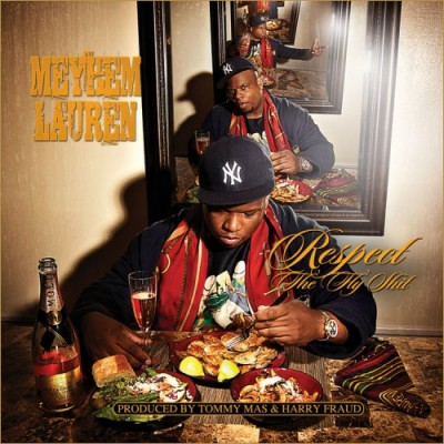 Meyhem Lauren – Respect The Fly Shit (CD) (2012) (FLAC + 320 kbps)