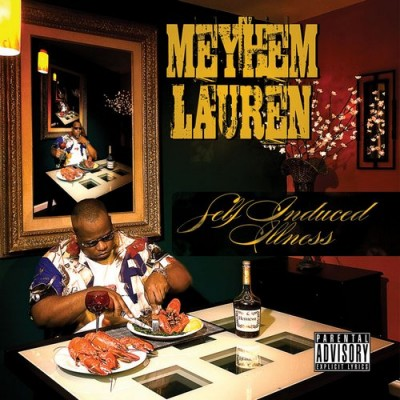 Meyhem Lauren – Self Induced Illness (2xCD) (2011) (FLAC + 320 kbps)