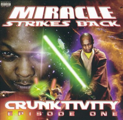 Miracle - Crunktivity. Episode One
