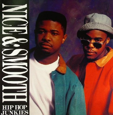 Nice & Smooth - Hip Hop Junkies