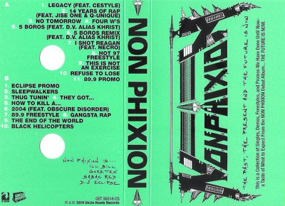 Non Phixion – The Past, The Present And The Future Is Now (Cassette) (2000) (FLAC + 320 kbps)