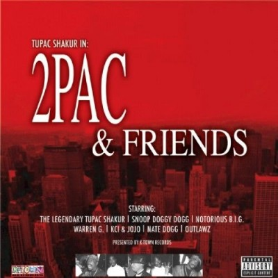 2Pac – 2Pac & Friends (CD) (2003) (FLAC + 320 kbps)