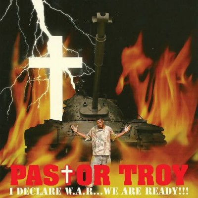 Pastor Troy – I Declare W.A.R… We Are Ready!!! (CD) (1998) (320 kbps)