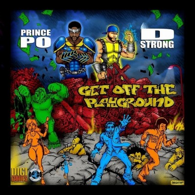 Resultado de imagen para Prince Po & D Strong - Get Off The Playground EP