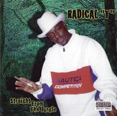 Radical T - Straight From The Jungle