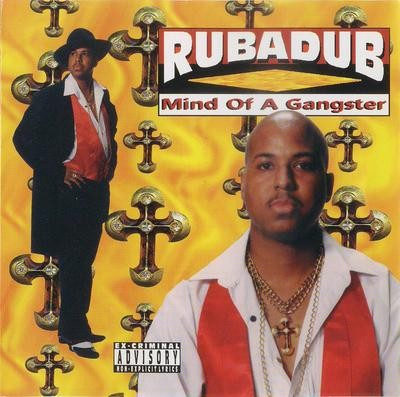 Rubadub – Mind Of A Gangster (CD) (1996) (320 kbps)