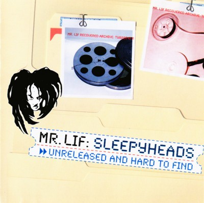 Mr. Lif – Sleepyheads: Unreleased And Hard To Find (CD) (2003) (FLAC + 320 kbps)