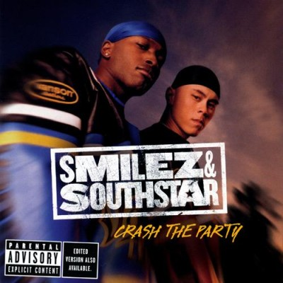 Smilez & Southstar - Crash The Party