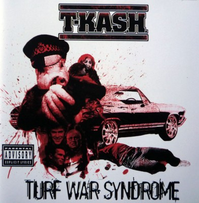 T-Kash - Turf War Syndrome
