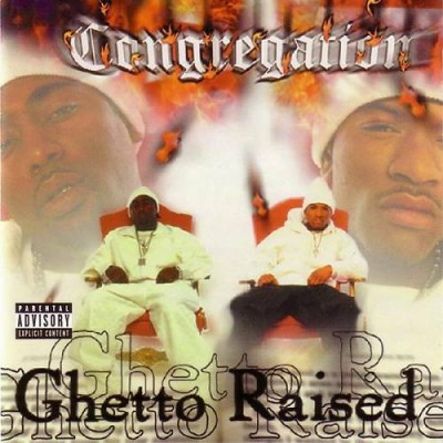 The Congregation - Ghetto Raised