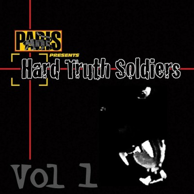 Various Artists - Paris presents Hard Truth Soldiers Vol. 1