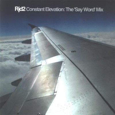 Various - Rjd2 - Constant Elevation The 'Say Word' Mix
