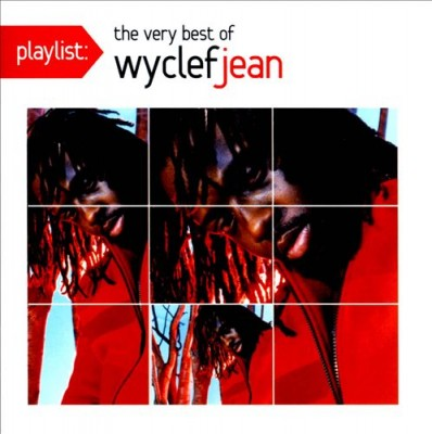 Wyclef Jean – Playlist: The Very Best Of Wyclef Jean (CD) (2012) (FLAC + 320 kbps)