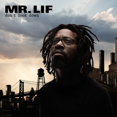 Mr. Lif – Don't Look Down (CD) (2016) (FLAC + 320 kbps)