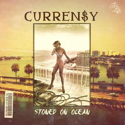 Currensy - Stoned On Ocean