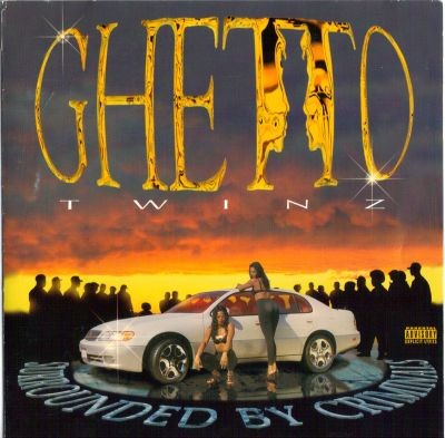 Ghetto Twinz - Surrounded by Criminals
