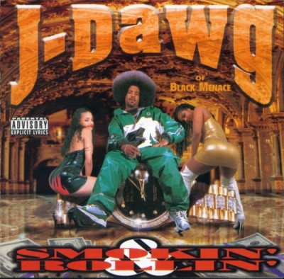 J-Dawg - Smokin' And Rollin'