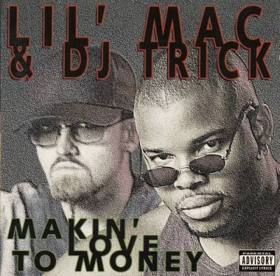 Lil' Mac & DJ Trick – Makin' Love To Money (CD) (1995) (320 kbps)
