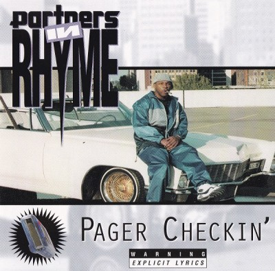 Partners In Rhyme - Pager Checkin'