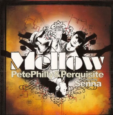 Pete Philly & Perquisite feat. Senna - Mellow