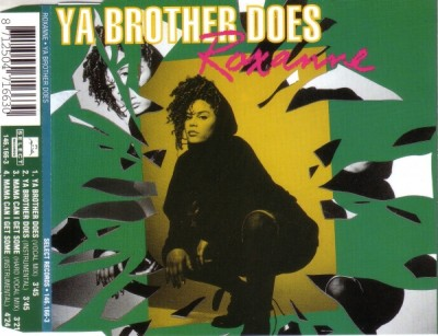 The Real Roxanne – Ya Brother Does (CDS) (1992) (320 kbps)