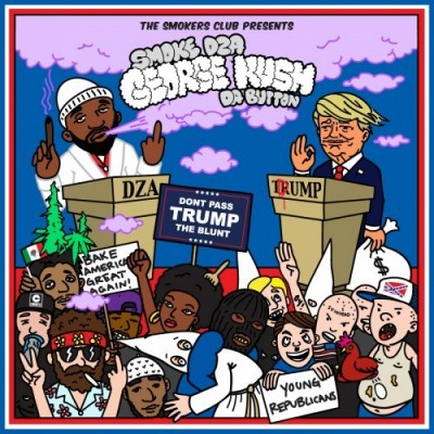 Smoke DZA – George Kush Da Button 2: Don't Pass Trump The Blunt (WEB) (2016) (320 kbps)