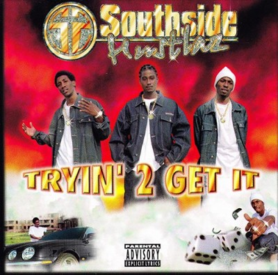 Southside Hustlaz - Tryin' 2 Get It