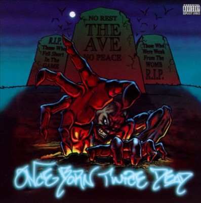 The Ave - Once Born Twice Dead