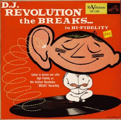 DJ Revolution – The Breaks In Hi-Fidelity (CD) (2005) (FLAC + 320 kbps)