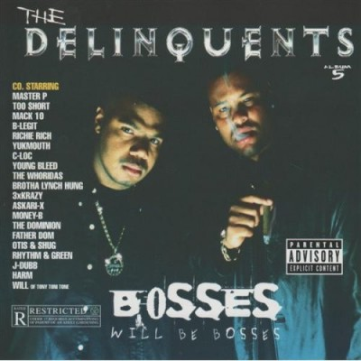 The Delinquents – Bosses Will Be Bosses (CD) (1999) (FLAC + 320 kbps)