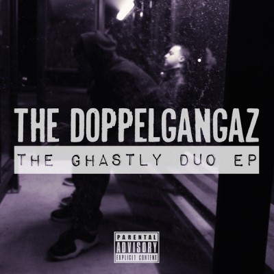 The Doppelgangaz – The Ghastly Duo EP (Vinyl) (2008) (FLAC + 320 kbps)