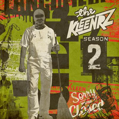 The Kleenrz – Season Two (WEB) (2016) (320 kbps)