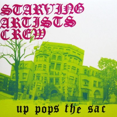 Starving Artists Crew – Up Pops The SAC (CD) (2004) (FLAC + 320 kbps)