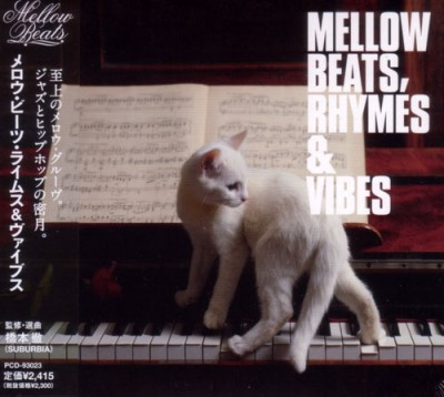 VA – Mellow Beats, Rhymes & Vibes (CD) (2007) (FLAC + 320 kbps)