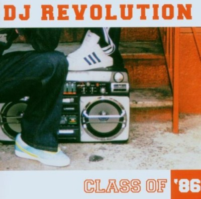DJ Revolution – Class Of '86 (CD) (2006) (FLAC + 320 kbps)